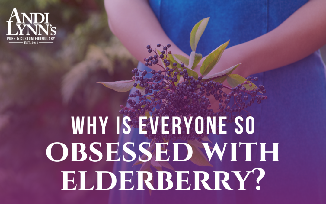Why is everybody so obsessed with elderberry right now?